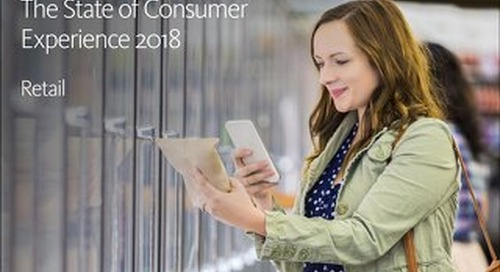 2018 Customer Experience Report for Retail