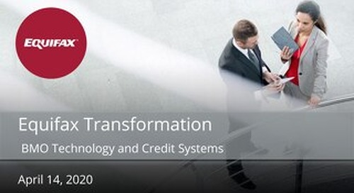 Equifax Transformation Overview