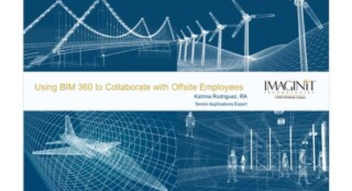 Slides: Using BIM 360 to Collaborate with Offsite Employees