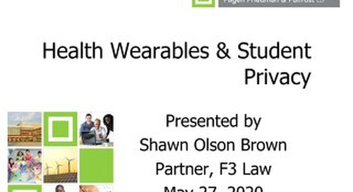 Health Wearables and Student Privacy