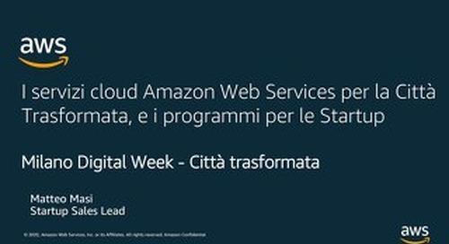 I servizi cloud Amazon Web Services per Realtà Aumentata, IoT e i programmi per le Startup