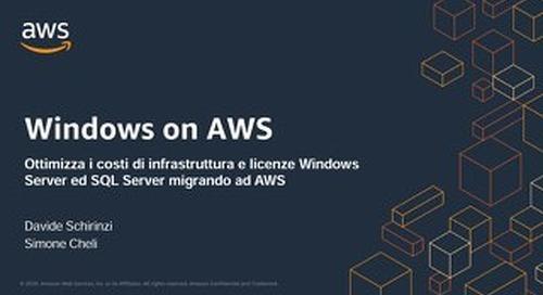 Ottimizza i costi di infrastruttura e licenze Windows Server e SQL Server migrando a AWS