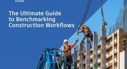 Ultimate Guide to Benchmarking Construction Workflows
