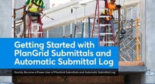 Getting Started With PlanGrid Submittals and Automatic Submittal Log