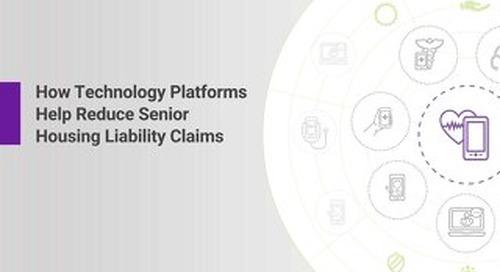 How Technology Platforms Help Reduce Senior Housing Liability Claims
