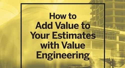 How to Add Value to Your Cost Estimates with Value Engineering