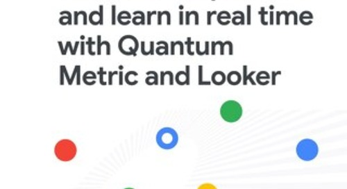 Visualize the customer experience and learn in real time with Quantum Metric and Looker