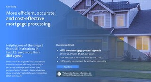 More efficient, accurate, and cost-effective mortgage processing.