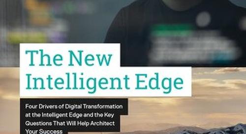 The New Intelligent Edge