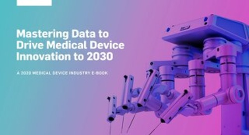 Mastering Data to Drive Medical Device Innovation to 2030