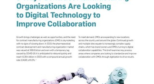 3 Ways Contract Manufacturing Organizations are Looking to Digital Technology to Improve Collaboration