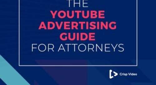 The YouTube Advertising Guide for Attorneys