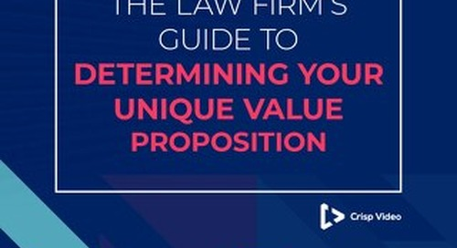 The Law Firm's Guide to Determining Your Unique Value Proposition