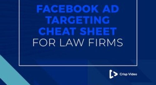 Facebook Ad Targeting Cheat Sheet for Law Firms