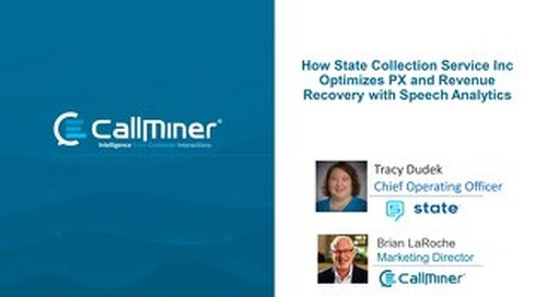 How State Collection Service Inc Optimizes PX and Revenue Recovery With Speech Analytics