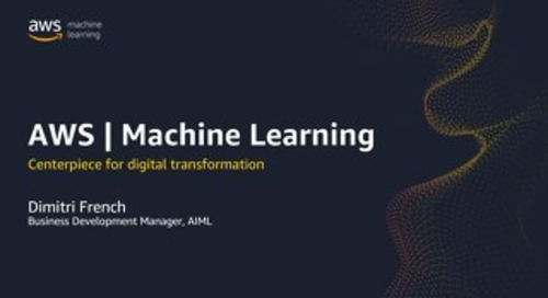 AWS Machine Learning | Centerpiece for digital transformation