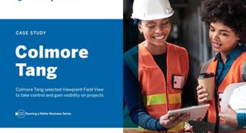 Colmore Tang Improves Project Visibility with Viewpoint Field View