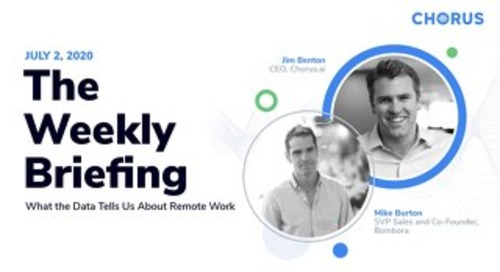The Weekly Briefing Powered by Chorus - July 2