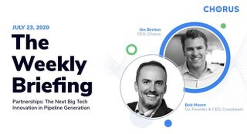 The Weekly Briefing Powered by Chorus - July 23