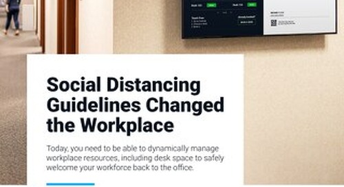 Today's Socially-Distanced Workplace Requires a Flexible Desk Hoteling Solution