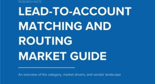 TOPO Research: Lead-to-Account Matching and Routing Market Guide