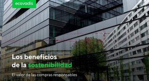 Los beneficios de la sostenibilidad: El valor y el retorno de las compras sostenibles