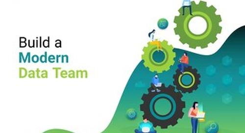 Build a Modern Data Team