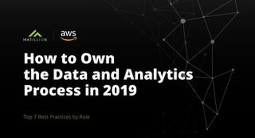 How to own the Data and Analytics Process in 2019 - Top 7 Best Practices by Role