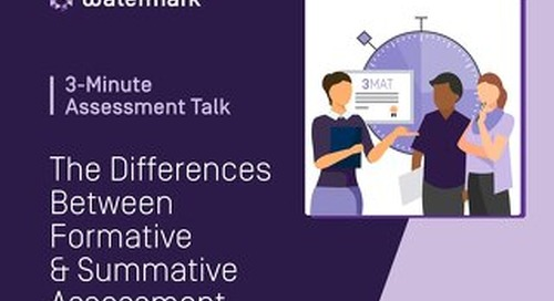 3-Minute Assessment Talk - The Differences Between Formative & Summative Assessment