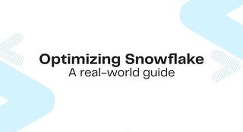 Optimizing Snowflake: A Real World Guide