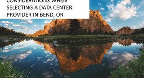 Considerations When Selecting a Data Center in Bend, Oregon