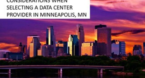 Considerations When Selecting a Data Center in Minneapolis, Minnesota
