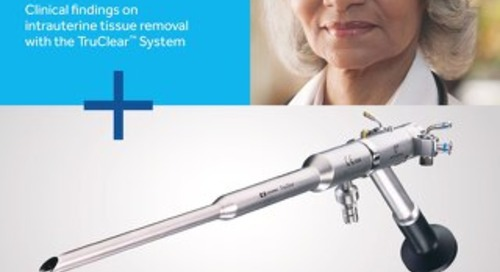 Clinical findings on intrauterine tissue removal with the TruClear™ System