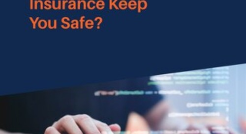 Does Your Cyber Insurance Keep You Safe?