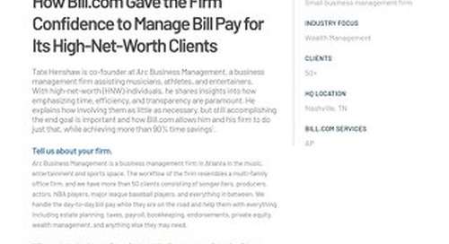 How Arc Business Management eliminated process bottlenecks with Bill.com