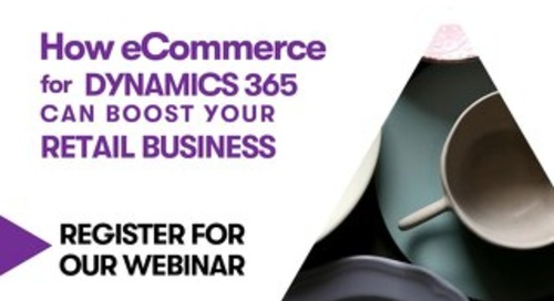 Live Webinar - 17 SEPT. Driving online growth with Dynamics 365 eCommerce