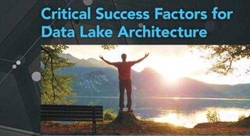 Critical Success Factors for Data Lake Architecture