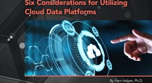 Six Considerations for Utilizing Cloud Data Platforms