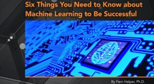 Six Things You Need to Know about Machine Learning to Be Successful