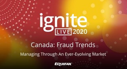 IgniteLIVE2020 Fraud Trends, Managing Through An Ever-Evolving Market
