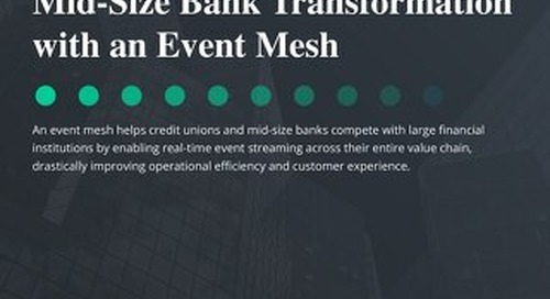 Enabling Credit Union Transformation with an Event Mesh
