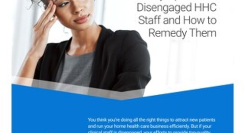 Symptoms of Disengaged HHC Staff and How to Remedy Them