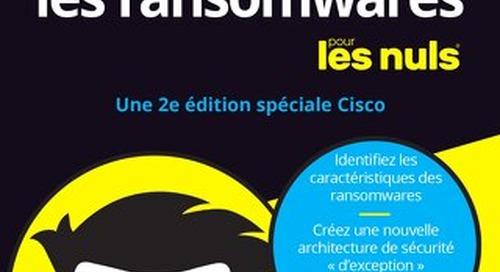 La défense contre les ransomwares pour les nuls – Version 2020, révisée et enrichie