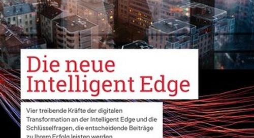 Die neue Intelligent Edge