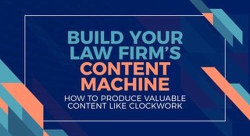 Build Your Law Firm's Content Machine Webinar Slide Deck