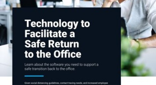 Facilitate a Safe Return to the Office