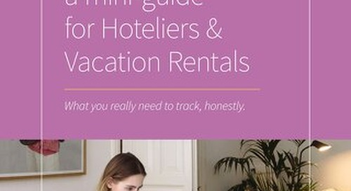 Tracking 101 - A mini-guide for hoteliers and vacation rentals