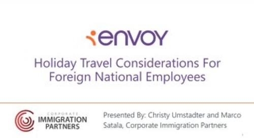 [Slidedeck] Holiday Travel Considerations For Foreign National Employees