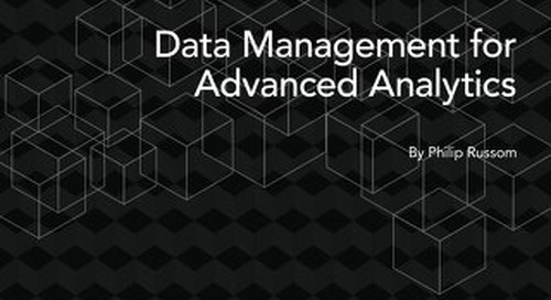 TDWI Best Practices Report - Data Management for Advanced Analytics