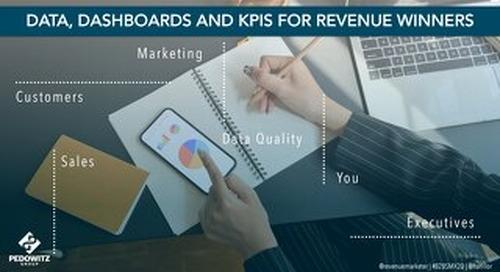 [Webinar Slides] Data, Dashboards, and KPIs for Revenue Winners (B2BSMX 2020, REVTalks)